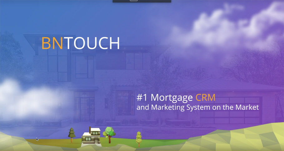 What Is BNTouch Mortgage CRM