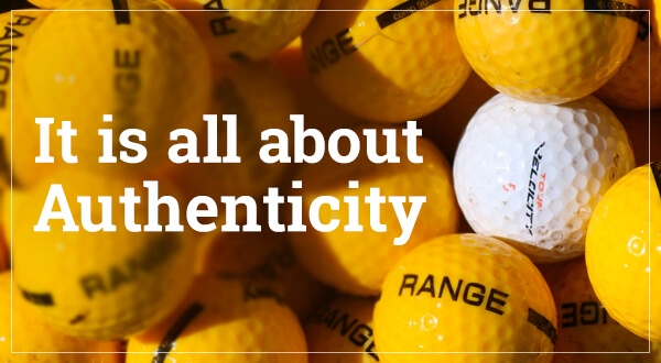 It Is All About Authenticity