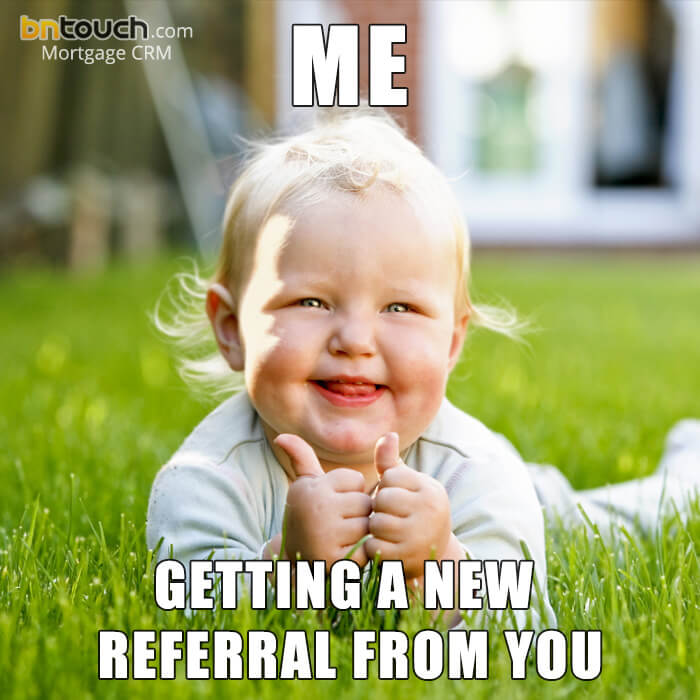 38 Custom Mortgage & Real Estate Memes | BNTouch CRM