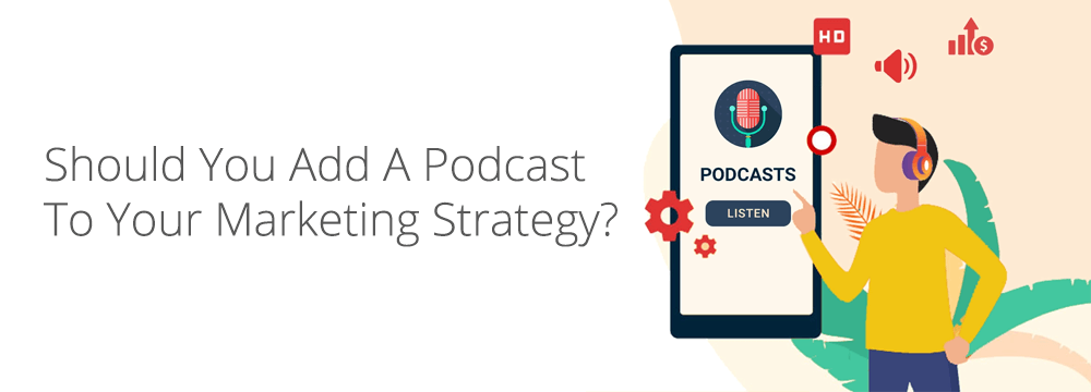 mortgage podcast marketing strategy