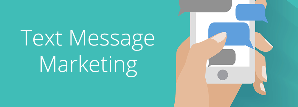 Text Message Marketing Campaigns